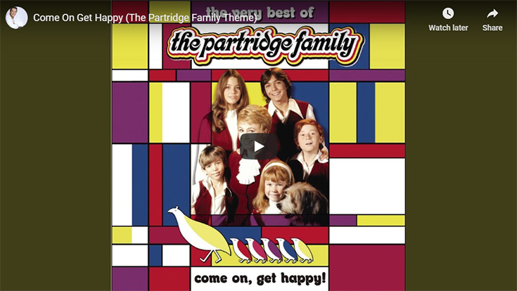 Come on Get Happy by The Partridge Family