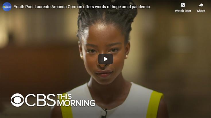 Youth Poet Laureate Amanda Gorman offers words of hope amid pandemic
