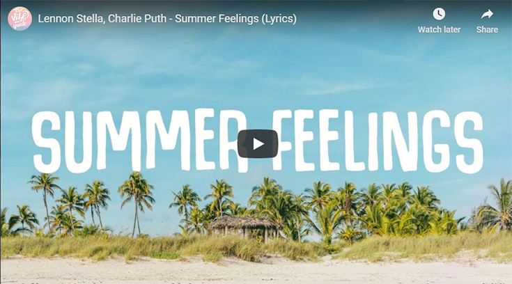 """Summer Feelings,"" by Lennon Stella and Charlie Puth"