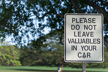 Please do not leave valuables in your car